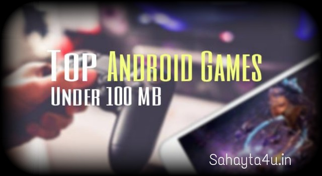 Games for android under 100mb