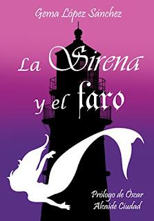 """Reseña: """"La sirena y el faro"""" - Gema López"""