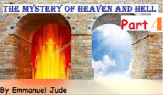 Divine Revelation Of Heaven And Hell By Emmanuel Samson Jude Part 4