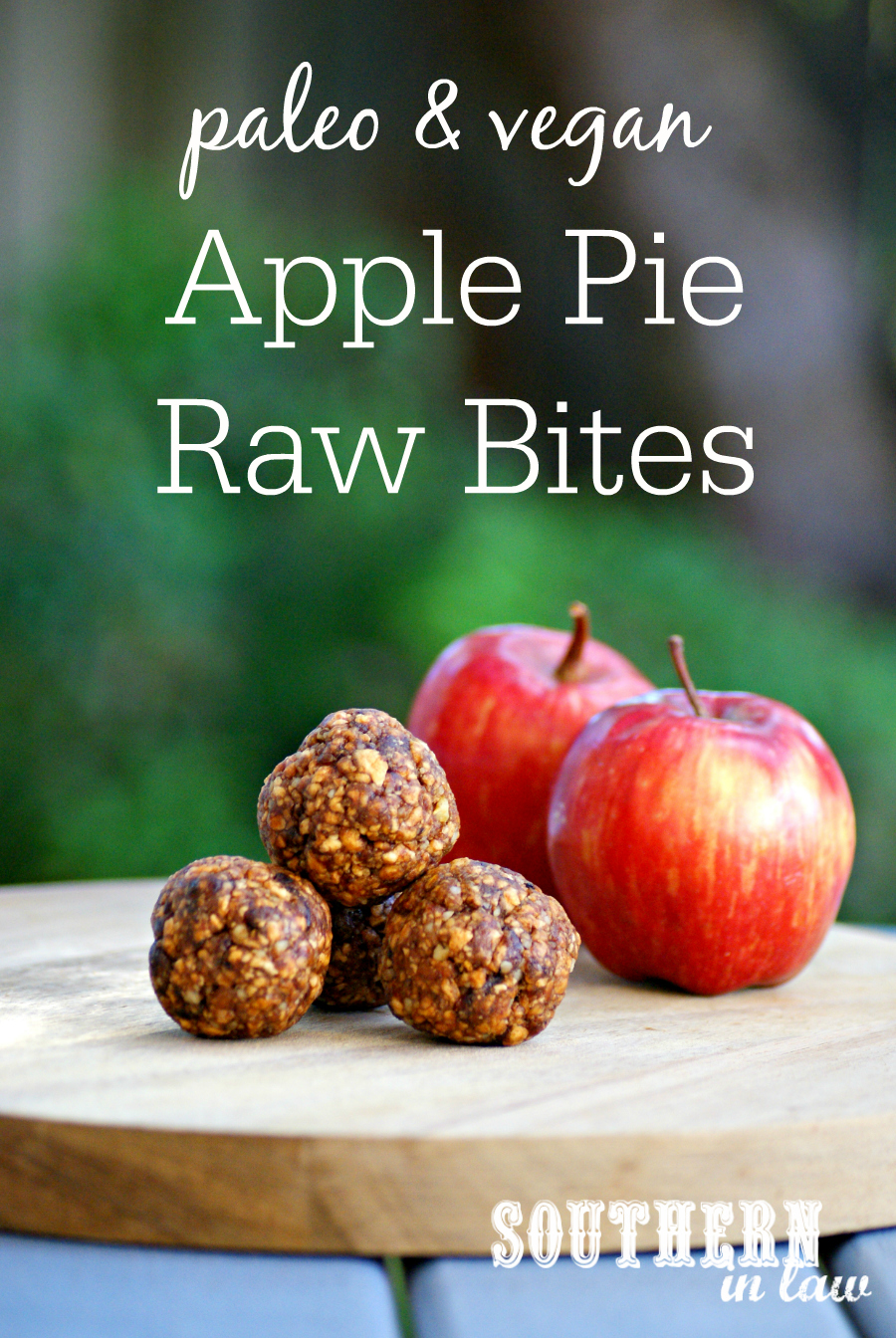 Southern In Law Recipe Apple Pie Raw Bites Paleo And Vegan