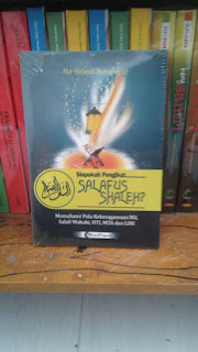 Buku Siapakah Pengikut Salafus Shaleh