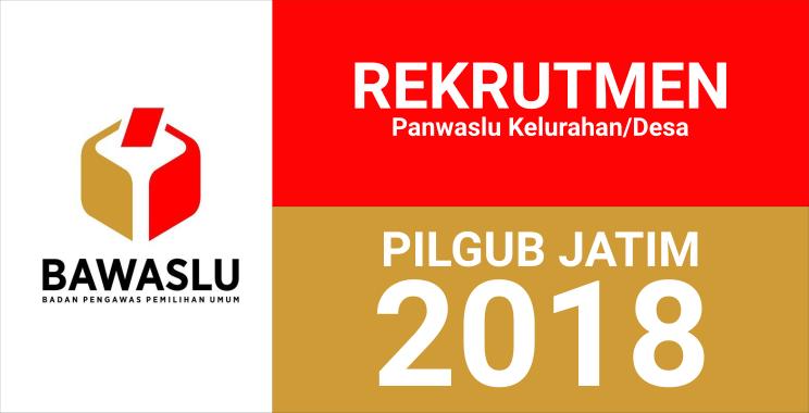 Pendaftaran Panwaslu Kelurahan/Desa Pada Pilgub 2018
