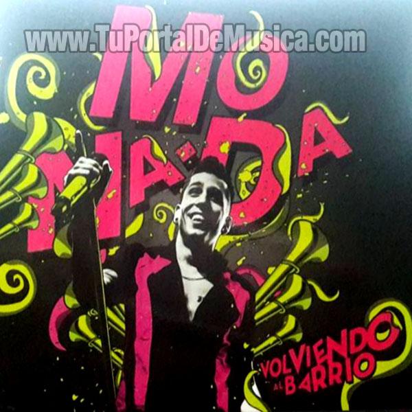 Monada - Volviendo Al Barrio (2016)