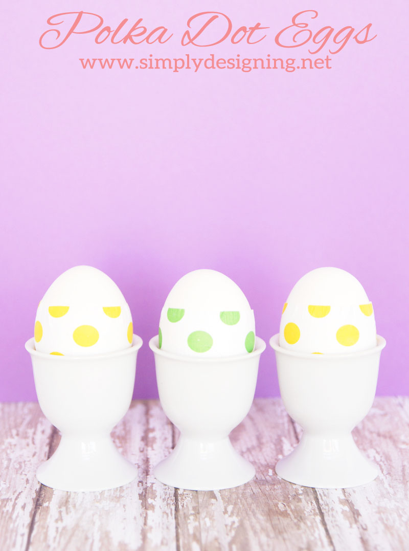 Polka Dotted Easter Eggs | a simple way to decorate Easter Eggs this year for just pennies!  | #easter #eastereggs #crafts #eastercrafts #lifeforless #pmedia #ad
