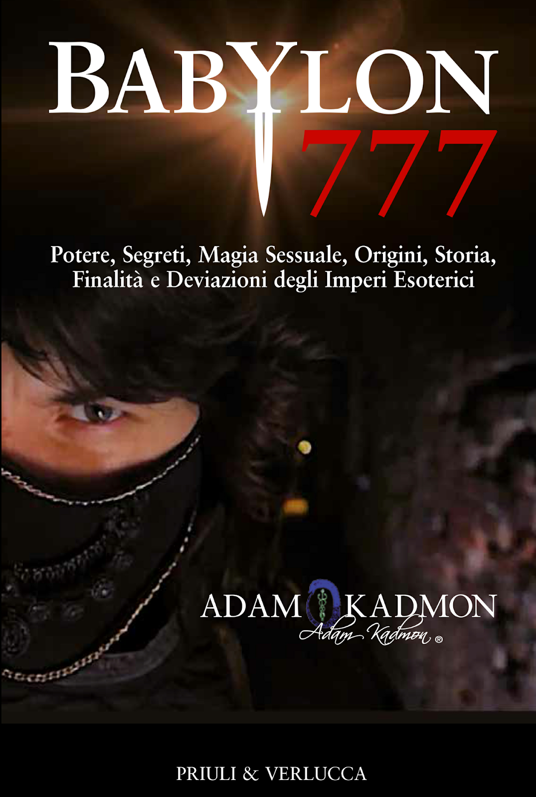 BABYLON 777 il Bestseller scritto da Adam Kadmon (2018)