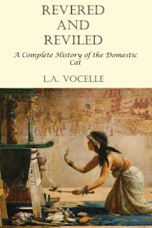 Book cover, Revered and Reviled: A Complete History of the Domestic Cat