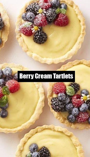 Very Yummy Berry Cream Tartlets