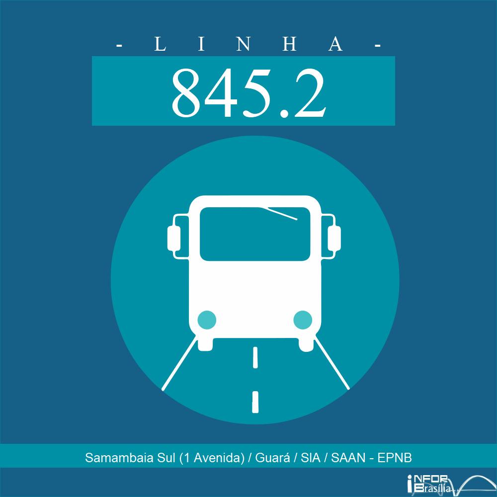 Horário de ônibus e itinerário 845.2 - Samambaia Sul (1 Avenida) / Guará / SIA / SAAN - EPNB