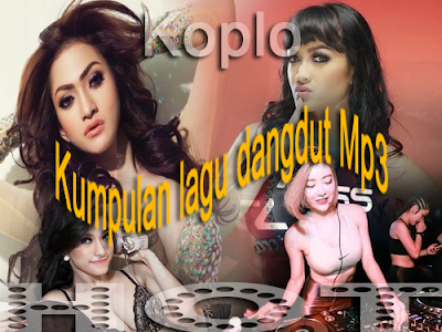 Download Lagu Dangdut Koplo Mp3 Full Album Terbaru
