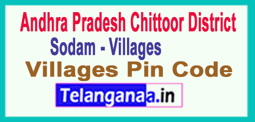 Chittoor District Sodam Mandal and Villages Pin Codes in Andhra Pradesh State