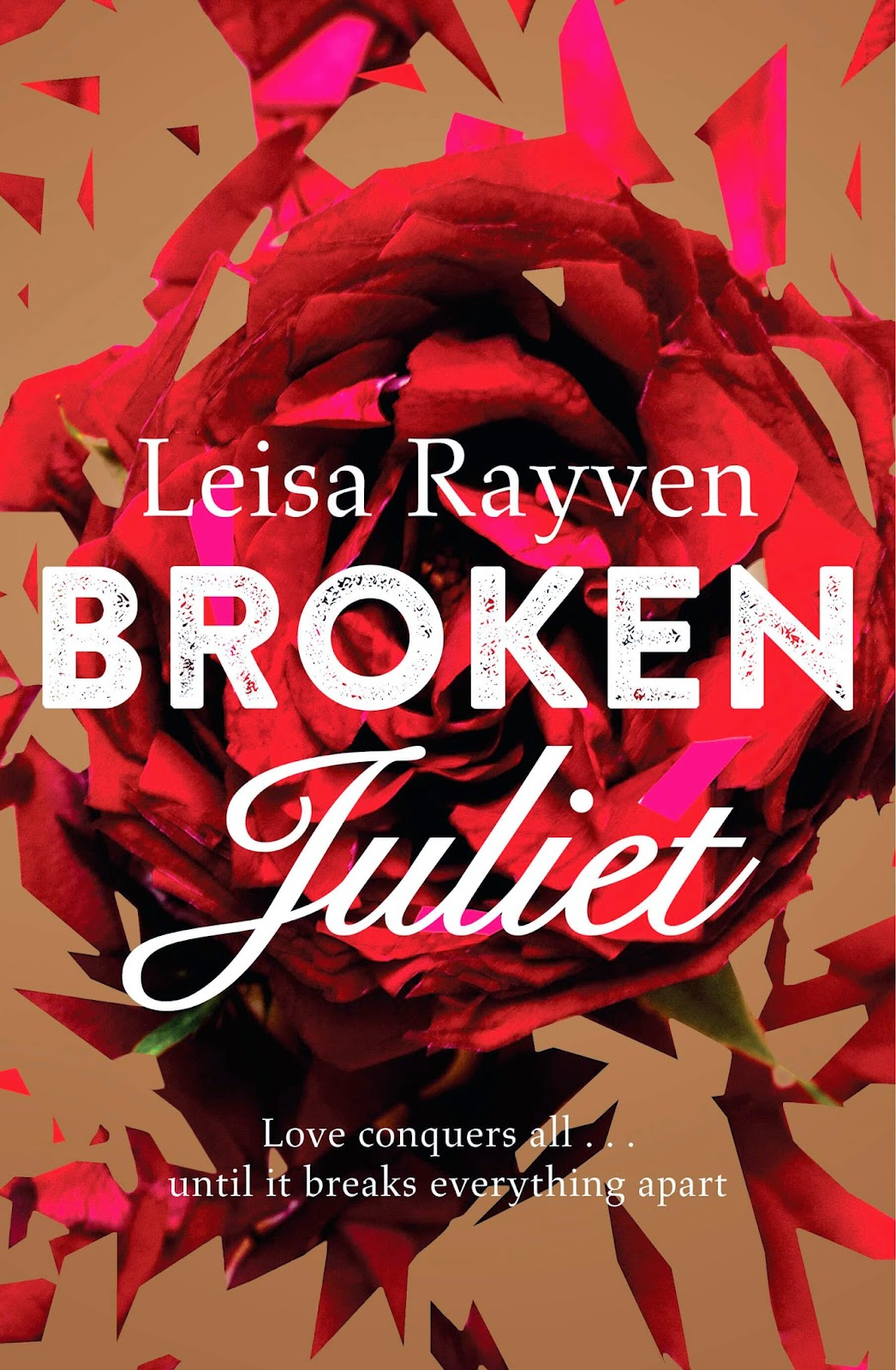 Broken Juliet by Leisa Rayven - Aus
