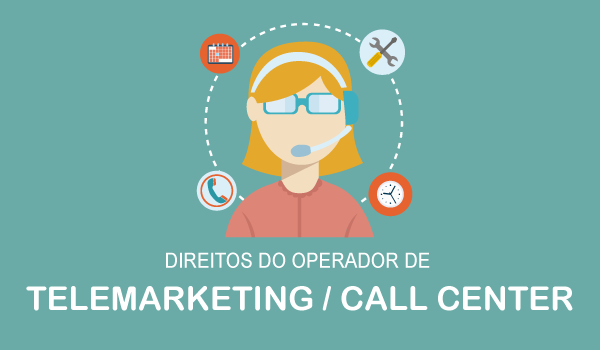 Direitos do operador de Telemarketing / Call center