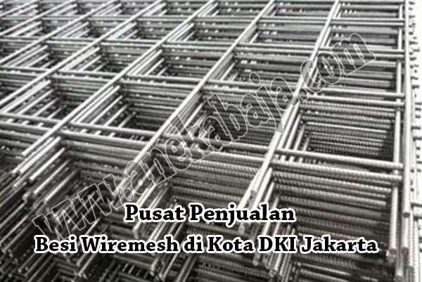 HARGA WIREMESH JAKARTA, HARGA BESI WIREMESH JAKARTA, HARGA BESI WIREMESH JAKARTA PER LEMBAR 2020