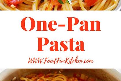 One-Pan Pasta