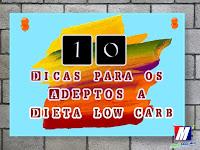 10 Dicas úteis para os adeptos a dieta low carb