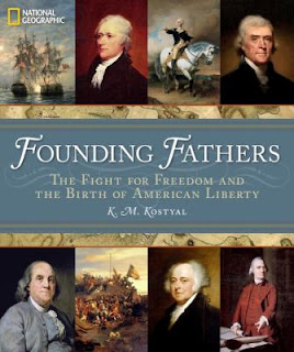 Founding Fathers: The Fight for Freedom and the Birth of America By K.M. Kostyal