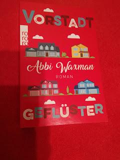https://sommerlese.blogspot.com/2018/12/vorstadtgefluster-abbi-waxman.html