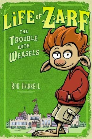 http://www.amazon.com/Life-Zarf-The-Trouble-Weasels/dp/0803741030