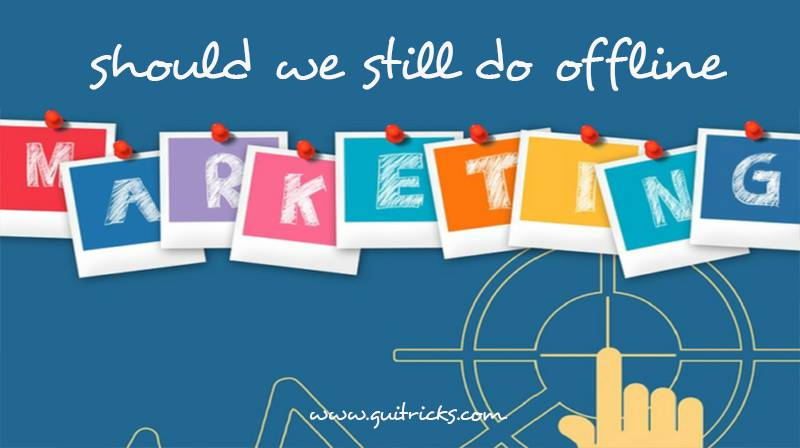 Should We Still Do Offline Marketing