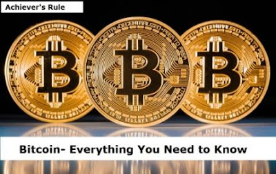 Bitcoin- Everything You Need to Know