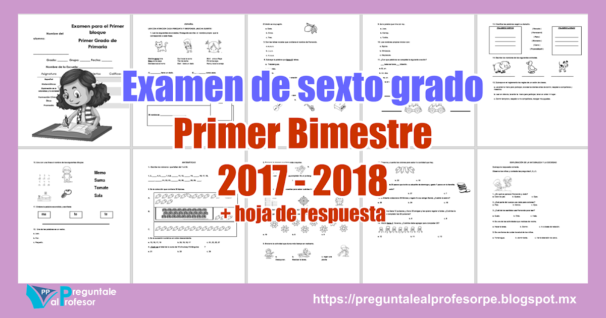 Examen de sexto grado Primer Bimestre 2017 - 2018 + hoja de ...