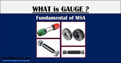 What is Gauge and Types of Gauges in MSA ?