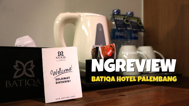 Review Batiqa Hotel Palembang