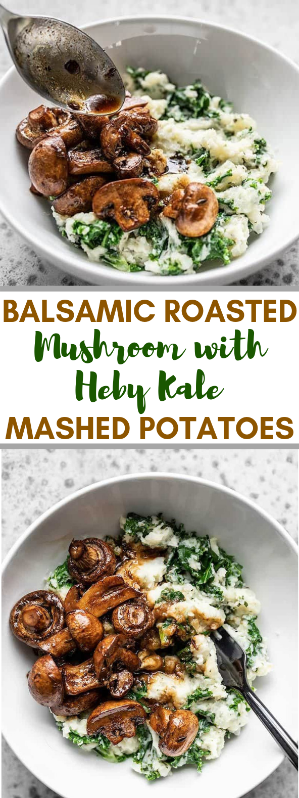 BALSAMIC ROASTED MUSHROOMS WITH HERBY KALE MASHED POTATOES #vegetarian #food