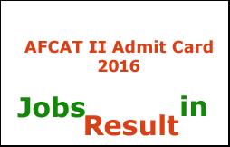 AFCAT II Admit Card 2016