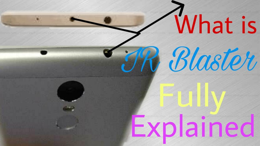 What is IR Blaster and how it works in Hindi ? IR Blaster