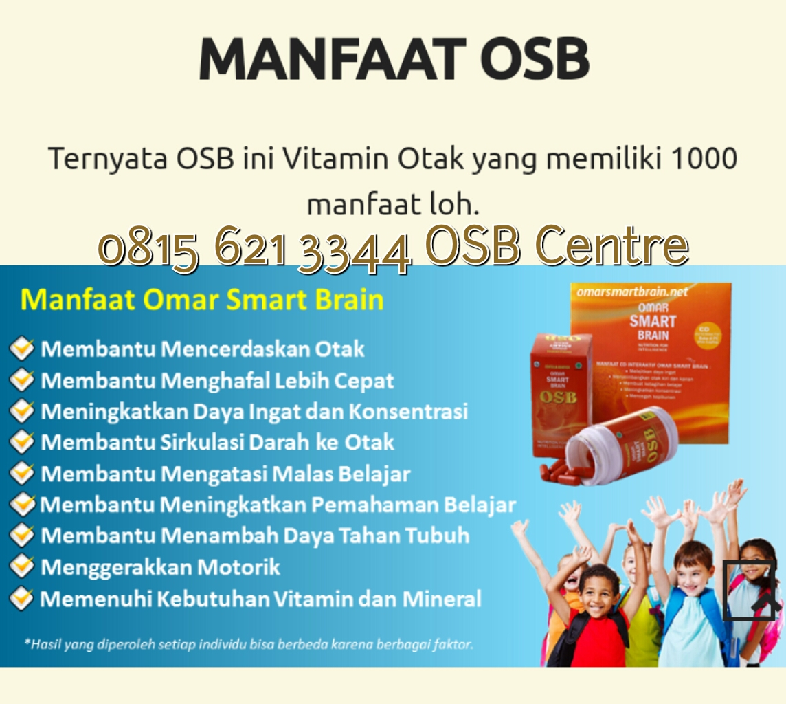Osb Kids Vitamin Otak 08156213344 Distributor Resmi Omar Smart Brain Anak Smar Sertifikasi Dan Ijin Badan Pom Ri