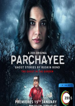 Parchayee: Ghost Stories by Ruskin Bond 2018 S01E04 Hindi 720p HDRip  400MB