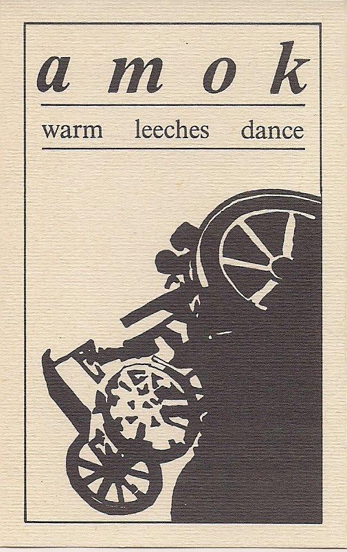 AMOK - WARM LEECHES DANCE (ADN – ADN TAPES 17, CASSETTE C-60, 1985) (WAV -  MP3 320)