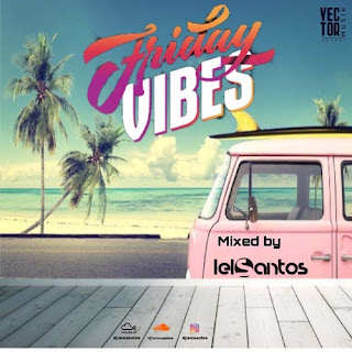 Dj Lelo Santos - Friday Vibes (The AfroDeep Mix)