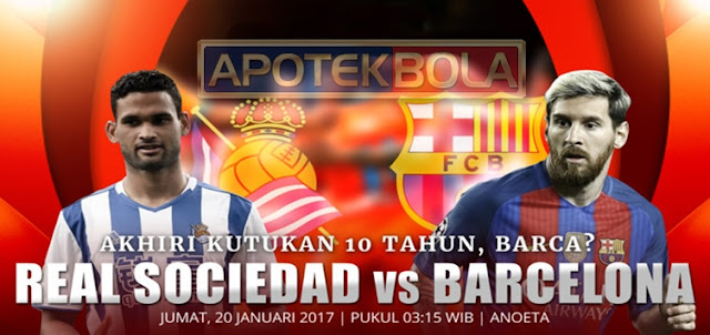 Prediksi Pertandingan Real Sociedad vs Barcelona 20 Januari 2017