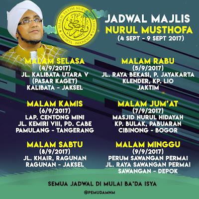Jadwal Majlis Nurul Musthofa Minggu ini, 4 September - 9 September 2017