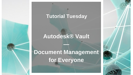 Image for Autodesk Vault: Document Management for Everyone