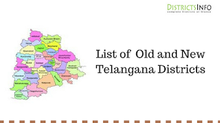 List of  Old and New Telangana Districts in Telangana State