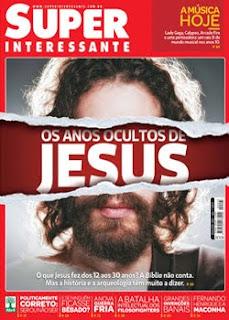 Download Super Interessante (Os Anos Ocultos de Jesus) Julho 2011