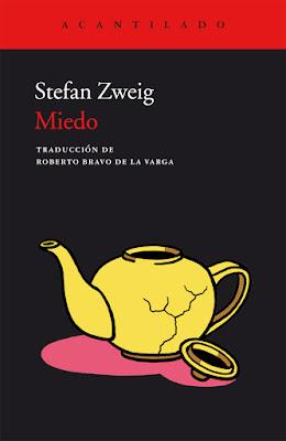 """Stefan Zweig, """"Miedo"""", """"nouvelles"""", novelas cortas de Zweig"""