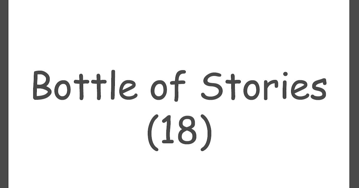 Bottle of Stories (18) ~ Friendly Concept