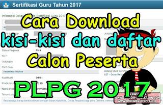 Cara Download Kisi-kisi dan Daftar Calon PLPG 2017 di kemdiknas