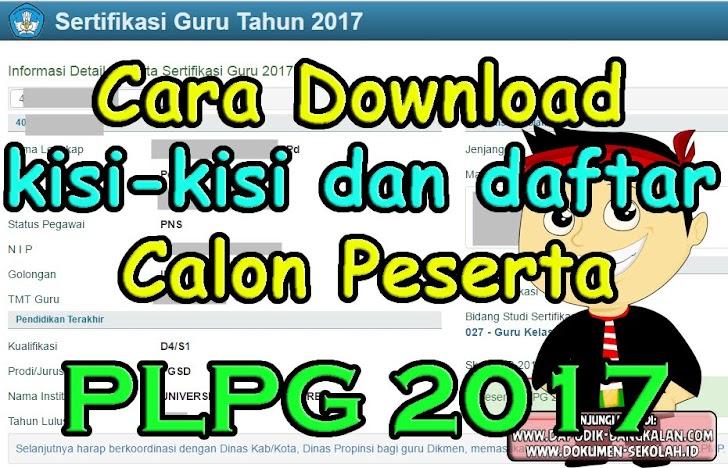 Download KISI KISI PLPG 2017 Dan Daftar Calon Peserta PLPL 2017