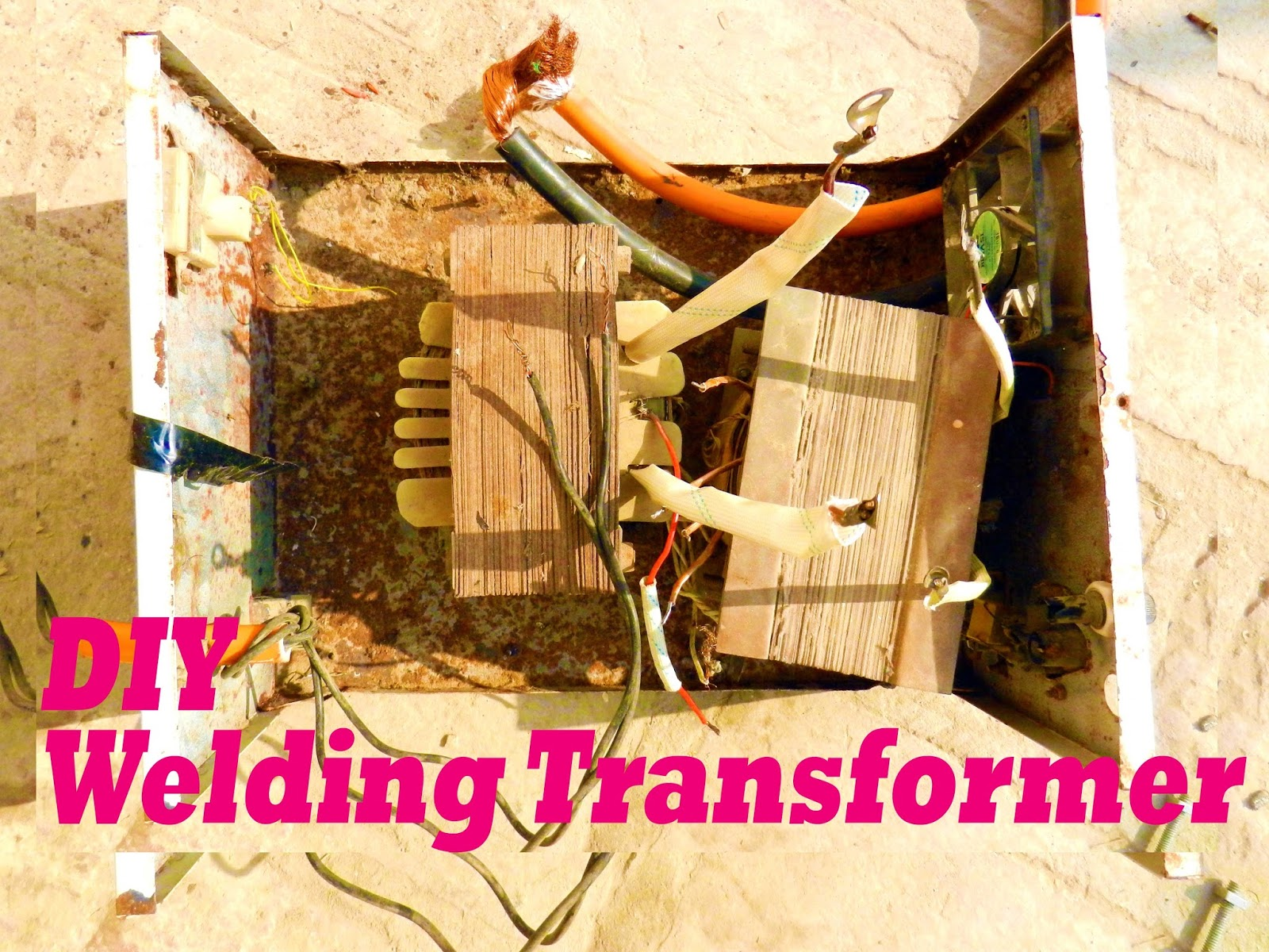 small resolution of do it yourself diy arc welding transformer with schematic and welding tests