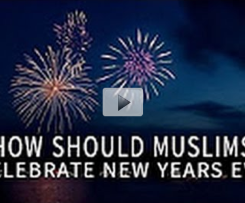 How Should Muslims Celebrate New Year's Eve?
