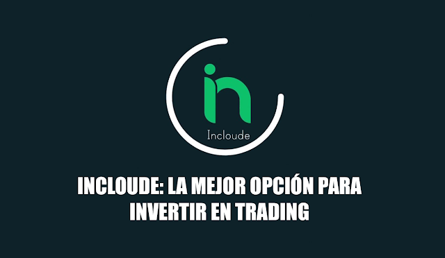 Incloude-invertir-trading