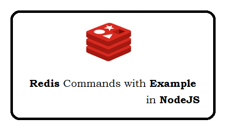 Redis Commands with examples