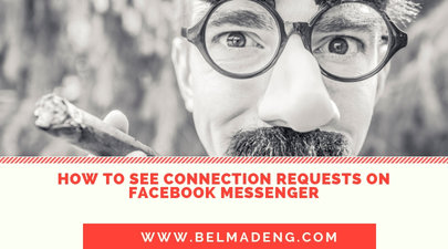 How to See Connection Requests on Facebook Messenger