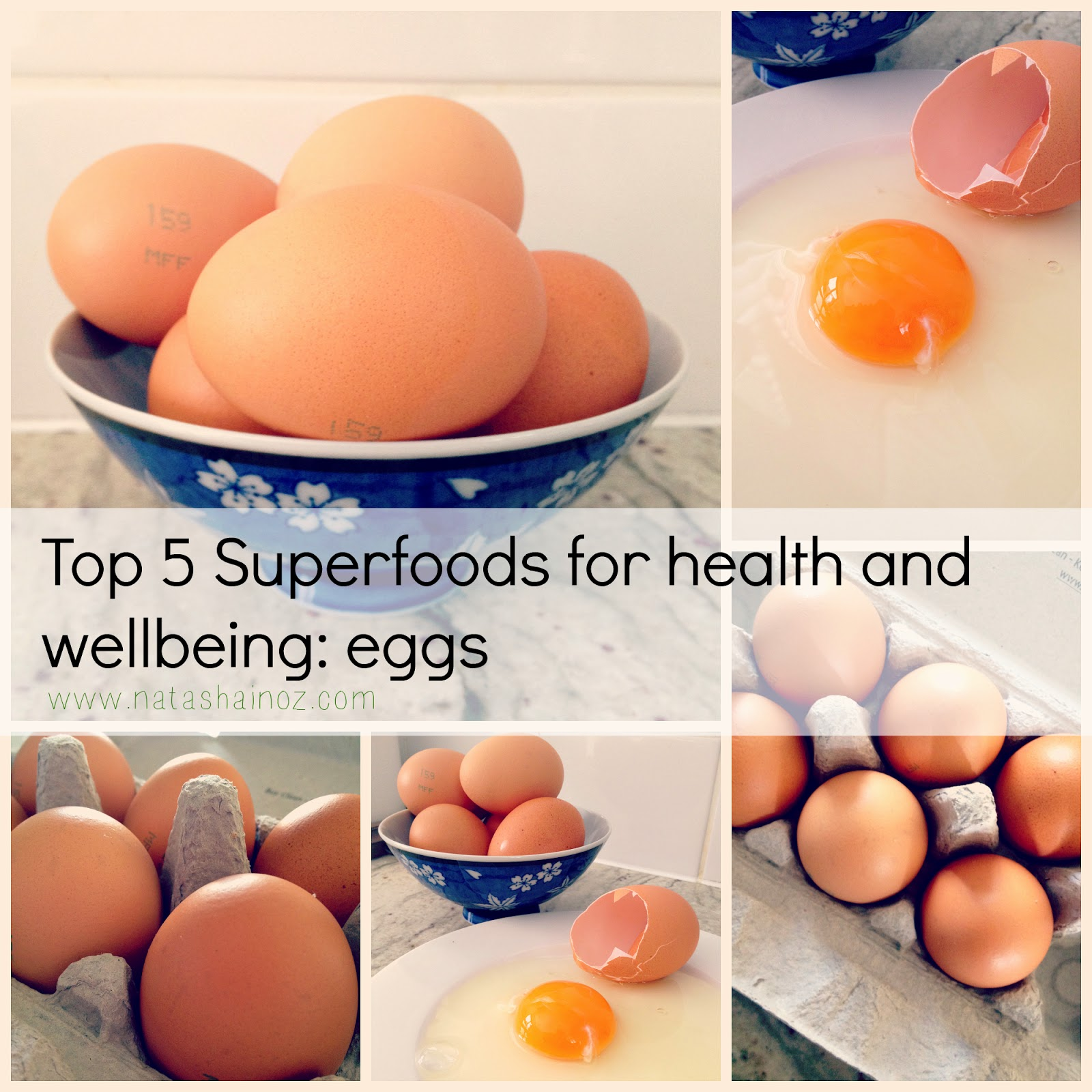 Top 5 Superfoods For Health and Wellbeing, Natasha in Oz, eggs