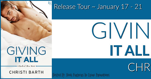 RELEASE TOUR & GIVEAWAY for GIVING IT ALL by CHRISTI BARTH